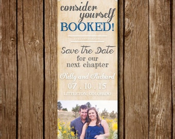 Consider Yourself Booked - Printable Bookmark Save The Date - DIY - Custom - Photo - Picture - Vintage - Antique - Book