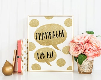 CHAMPAGNE - Instant Download - 8x10 - 11x14 - Party - Faux - Gold - Glitter - Dots - Sketch - Minimal - Home Decor