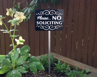 Please... No Soliciting Yard Sign with Aluminum Stake. Attractive and sturdy design will help deter unwanted visitors and solicitors.