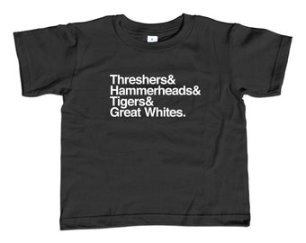 Threshers and Hammerheads and Tigers and Great Whites Shark Kids T-Shirt - Youth and Toddler Sizes - 2T-Youth Large