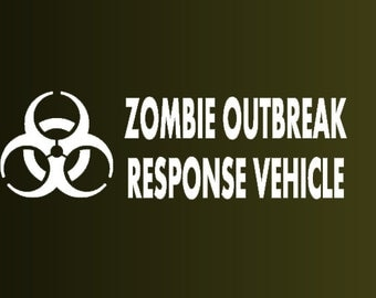 Zombie Outbreak Response Vehicle custom car decal