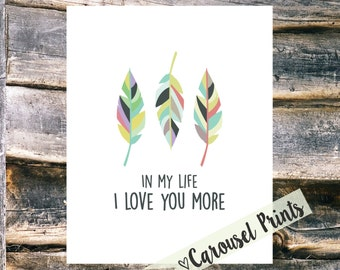 In My Life I Love You More {The Beatles} Printable Wall Art