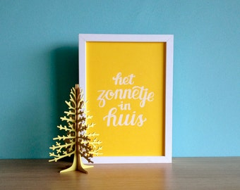 """Silkscreen poster """"the Sun in house"""" wall, decoration, gift, quote"""
