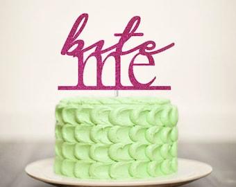 Bite Me Glitter Cake Topper
