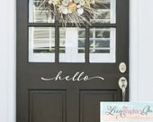 Hello Front Door Decal • Script Lettering Greeting Front Door Add Curb Appeal - Entryway Decor Spring Decoration Decor Made in USA
