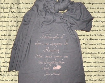 Pride and  Prejudice Scarf - Quote About Books Womens Scarf - Jane Austen Regency Romance - Gray or Red - Gift Friendly - P & P Austen