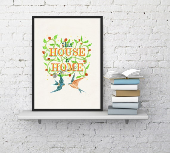 Christmas Sale This house is Home Poster Print Hand painted reproduction this house is home.Wall Art Home poster print giclee  TYQ025WA4
