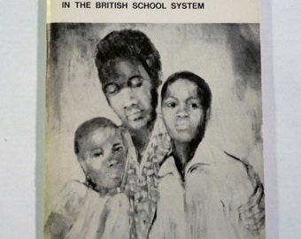 1971 How The West Indian Child Is Made Educationally Sub-Normal In The British School System by Bernard Coard
