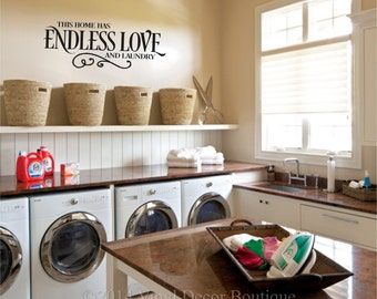 Laundry Room This home has endless love and laundry Wall art wall decal wall quote vinyl lettering vinyl wall quote