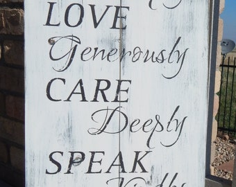 Live Simply~Love Generously~Care Deeply~Speak Kindly~Leave the Rest to God/Rustic Family Rules Sign/Inspirational Sign/Biblical Sign