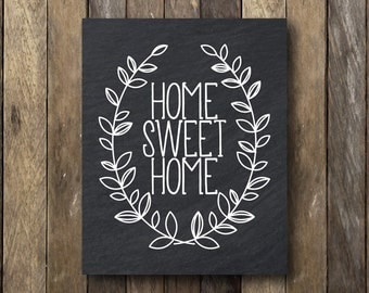 Home Sweet Home Printable - Entryway Printable Art - Home Sweet Home Print - Chalk Home Sweet Home - Printable Art - Home Sweet Home Sign