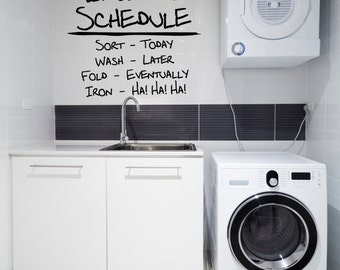 Laundry Room Decor - custom colors - wall decal - schedule