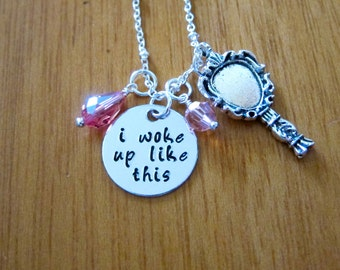 I woke up like this Necklace. Internet meme.  Crystals. Silver colored. Hand Stamped. I woke up like this meme.