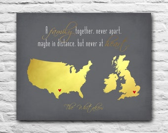 A Family Together Never Apart Maybe In Distance Never At Heart Print Gold Foil Gift Family, Frien Daughter United States United Kingdom Map