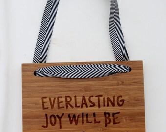 Everlasting Joy//Bamboo Sign