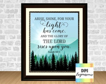 Bible Verse Art Print, Isaiah 60:1, Arise Shine For Your Light Has Come, Printable Scripture Art, Christian Wall Decor, INSTANT DOWNLOAD