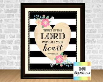 "Bible Verse Art Print, Scripture Art Proverbs 3:5 ""Trust In The Lord With All Your Heart"" Printable Christian Wall Decor INSTANT DOWNLOAD"