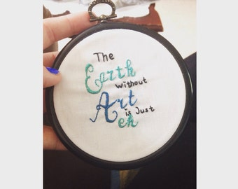 Cute quote Mini Embroidery Hoop