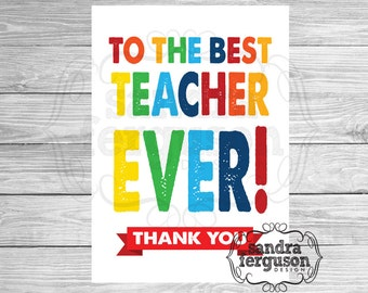 "5X7 Printable ""Thank You to the Best Teacher"" Card 