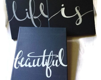 Life is Beautiful Canvas Quote Art Set of 3 Value Canvas Pack Wall Hanging Quotes on Canvas Quote Decor Wall Art Quote Sign Home Decor
