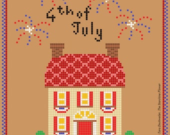 PATTERN Patriotic Colonial House with Fireworks (Fourth of July) PDF -- Instant Download