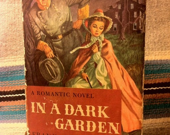 In A Dark Garden By Frank G. Slaughter (1946) Hard-Cover With Dust Jacket / FIRST EDITION / Publisher is Doubleday
