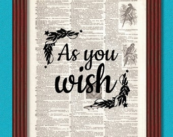 BUY 2 GET 1 FREE As You Wish Dictionary Art Print Humor Quote Decor Princess Bride Westley Buttercup Wedding Vizzini Fezzik Inigo Montoya