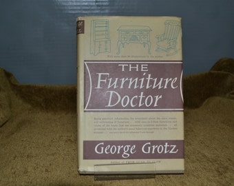 Furniture Doctor George Grotz Doubleday Co 1962