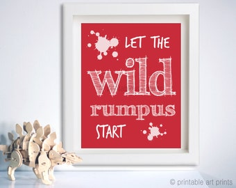 Let the wild rumpus start, playroom art, 5x7 8x10 11x14 wall art, printables, instant download, playroom decor. playroom decor red nursery