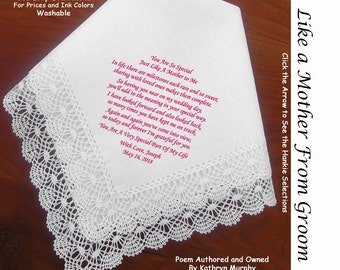 Just Like a Mother Gift Handkerchief  1302 Sign & Date for Free!   5 Wedding Hankie Styles and 8 Ink Colors. She's Just Like A Mother to You