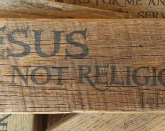Barnwood Shelf Sitter - JESUS NOT RELIGION - 15