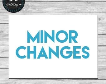 Minor Changes