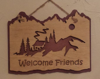 Welcome Friends Cabin Sign