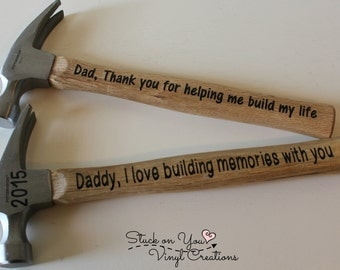 Custom Hammer for Dad, Father's Day gift, Gift for a guy, keepsake