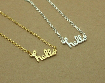 Dainty Hello Necklace in Gold/Silver, Everyday Necklace, Graduation Necklace, Anniversary Necklace, Bridesmaid Necklace NB660