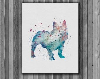 Dog watercolor, French Bulldog - Art Print, instant download, Watercolor Print, Printable poster