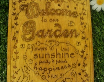 Welcome to our Garden - A Wooden Garden Sign