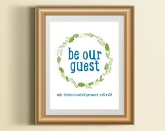 Custom Home Decor- Be Our Guest Wifi Name and Password Print