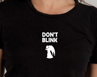 Don't blink Tshirt, whovian, geekery, weeping angel shirt, graphic tee, weeping angel tshirt, ladies tshirt, mens t shirt, the doctor