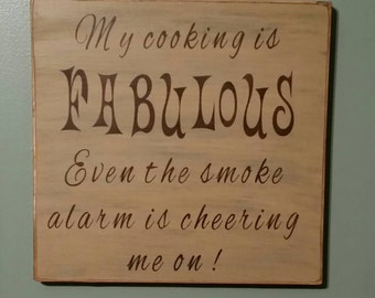 Humorous Kitchen sign.....great for your favorite cook!!