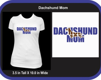 Dachshund Mom Custom T-Shirt
