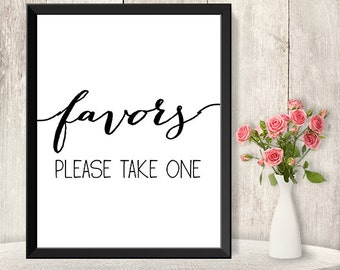 Favor Sign / Please Take One / Wedding Favors Sign DIY / Trendy Calligraphy Sign / 8x10 Sign / Printable PDF Poster ▷ Instant Download