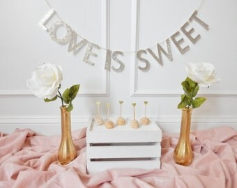 Love Is Sweet Banner - Wedding Banner - Bridal Shower Banner - Bridal Shower Decor - Cake Table - Glitter Wedding Banner