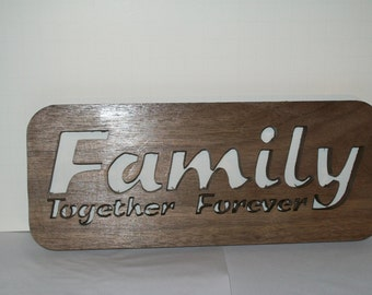 Family , together Forever plaque