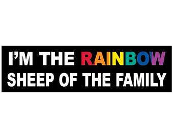 I'm The Rainbow Sheep Of The Family Decal Vinyl or Magnet Bumper Sticker