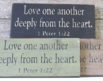 Love One Another Deeply Wooden Sign