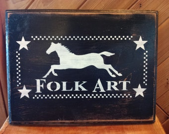 Primitive Wooden Distressed Folk Art Sign With Horse