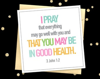Christian card 3 John 1:2 quote greeting card Get well soon card
