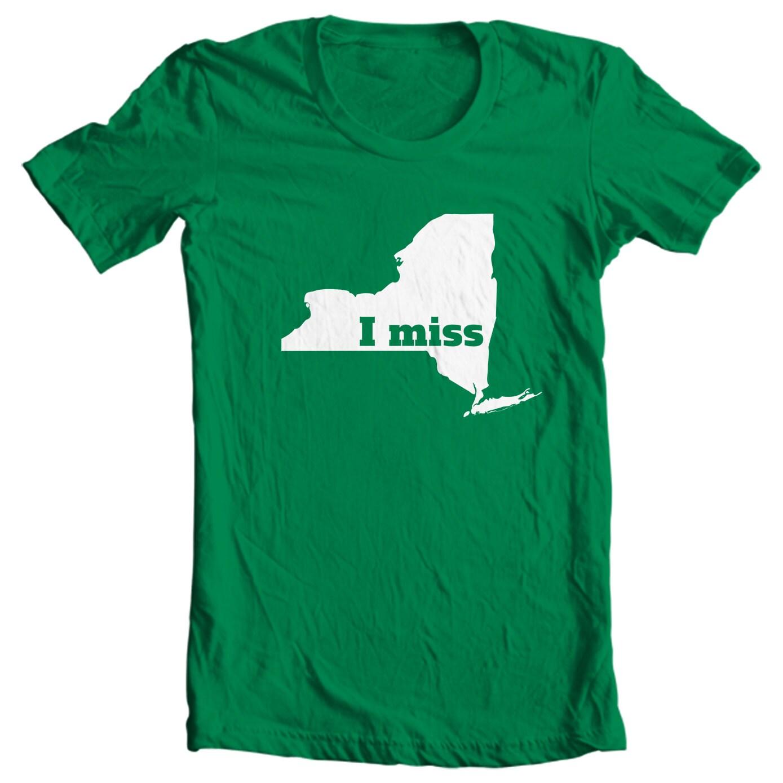 New York T-shirt - I Miss New York - My State New York T-shirt