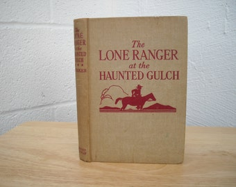 Lone Ranger at the Haunted Gulch